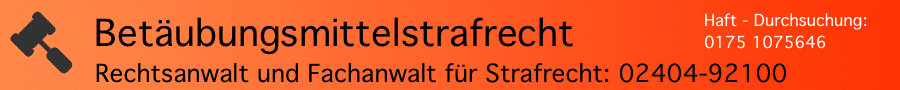 BTM-Strafrecht: Mitsichführen von Waffen beim Handeltreiben mit Betäubungsmitteln - Rechtsanwalt Ferner Alsdorf