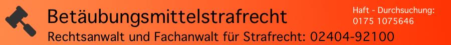 Kanzlei Ferner Alsdorf - Betäubungsmittelstrafrecht