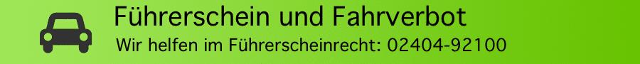 Rechtsanwalt Ferner Alsdorf - Führerschein und Fahrerlaubnis
