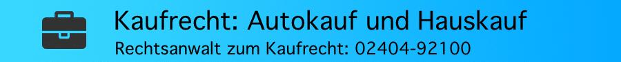 Autokauf: Zur Mangelhaftigkeit eines PKW mit Tageszulassung beworben als Neuwertig - Rechtsanwalt Ferner Alsdorf