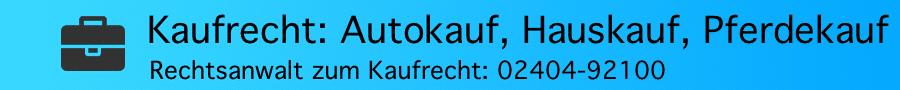 Rechtsanwalt Ferner Alsdorf - Kaufrecht und Autokauf